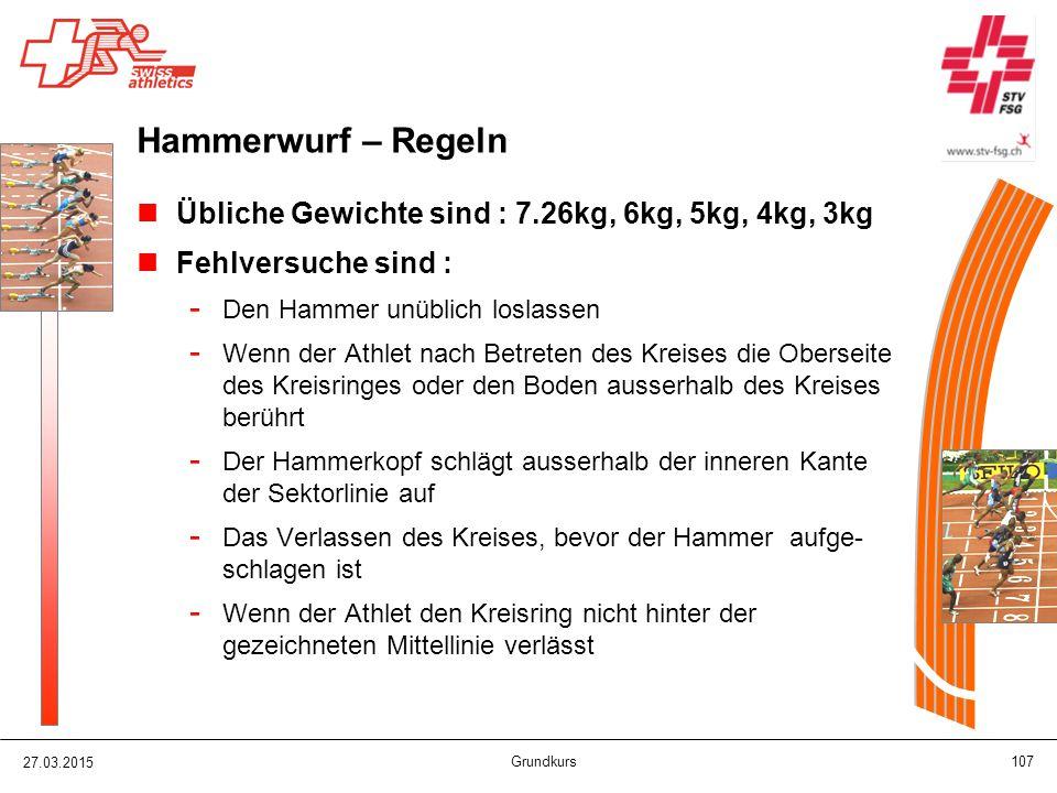 Hammerwurf – Regeln Übliche Gewichte sind : 7.26kg, 6kg, 5kg, 4kg, 3kg