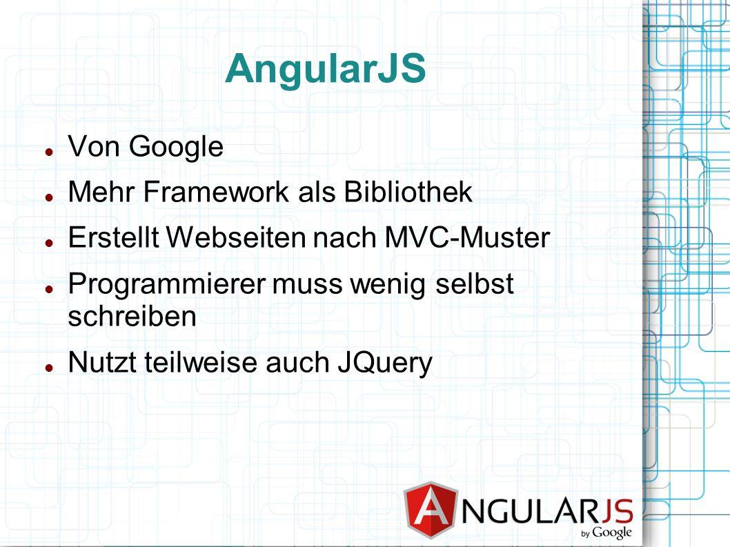 AngularJS Von Google Mehr Framework als Bibliothek