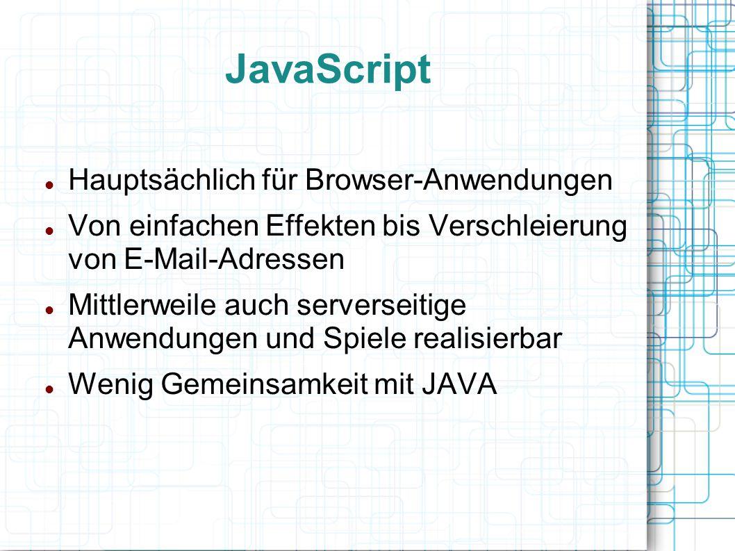 JavaScript Hauptsächlich für Browser-Anwendungen