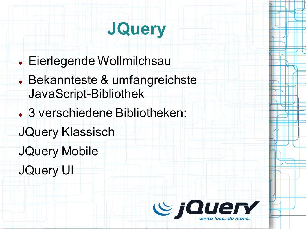 JQuery Eierlegende Wollmilchsau