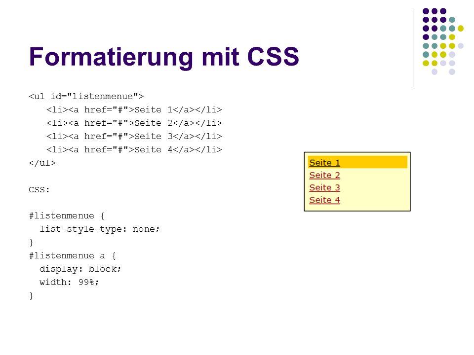 Formatierung mit CSS <ul id= listenmenue >