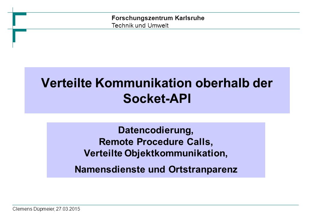 Verteilte Kommunikation oberhalb der Socket-API