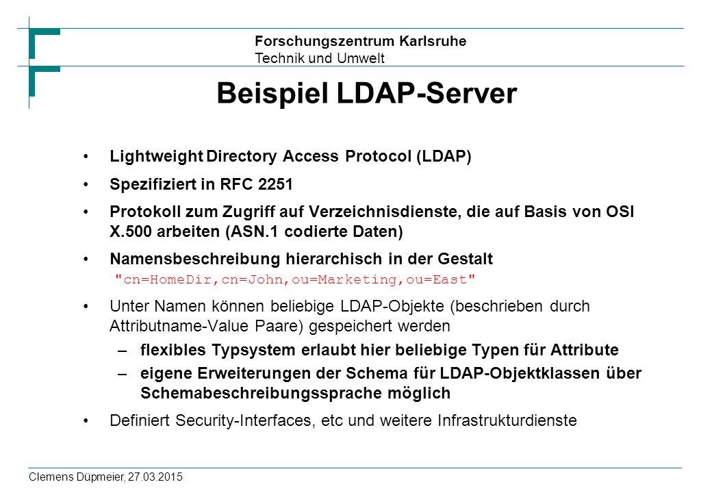 Beispiel LDAP-Server Lightweight Directory Access Protocol (LDAP)
