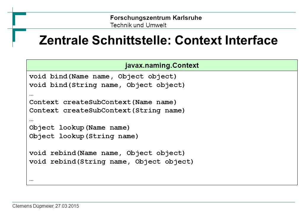 Zentrale Schnittstelle: Context Interface