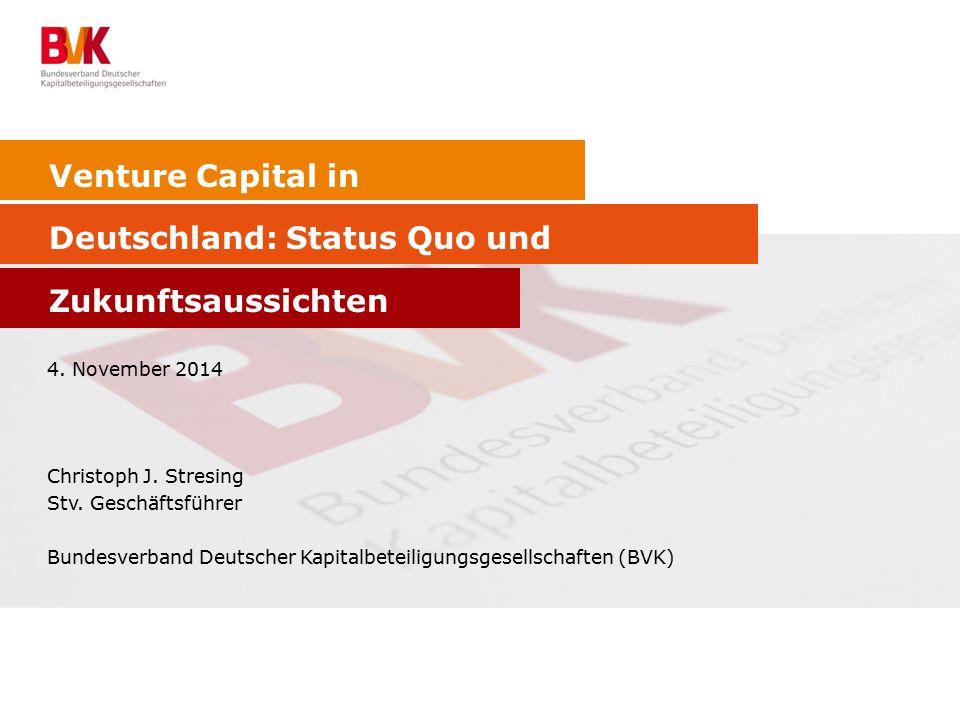 Venture Capital in Deutschland: Status Quo und Zukunftsaussichten