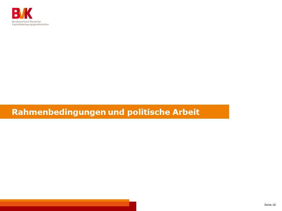 Rahmenbedingungen und politische Arbeit
