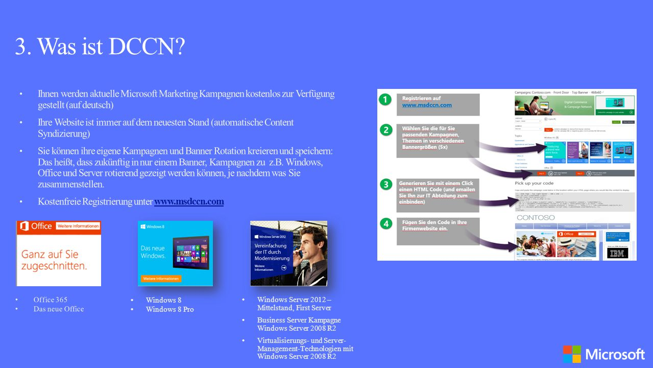 3. Was ist DCCN Ihnen werden aktuelle Microsoft Marketing Kampagnen kostenlos zur Verfügung gestellt (auf deutsch)