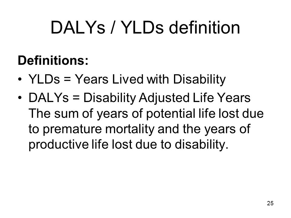 DALYs / YLDs definition