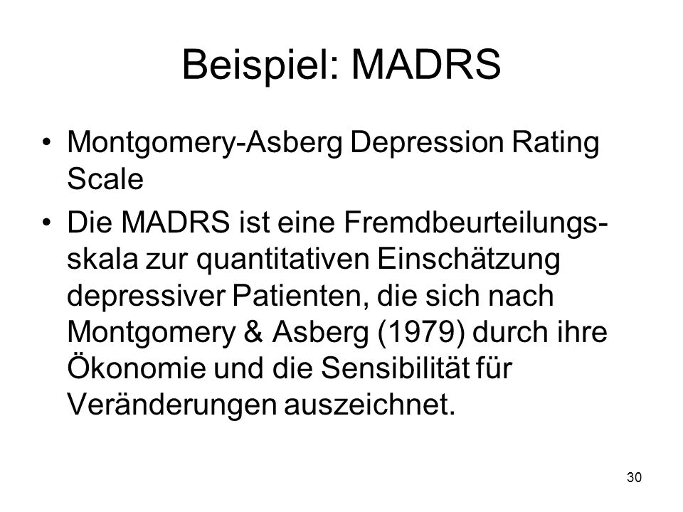 Beispiel: MADRS Montgomery-Asberg Depression Rating Scale