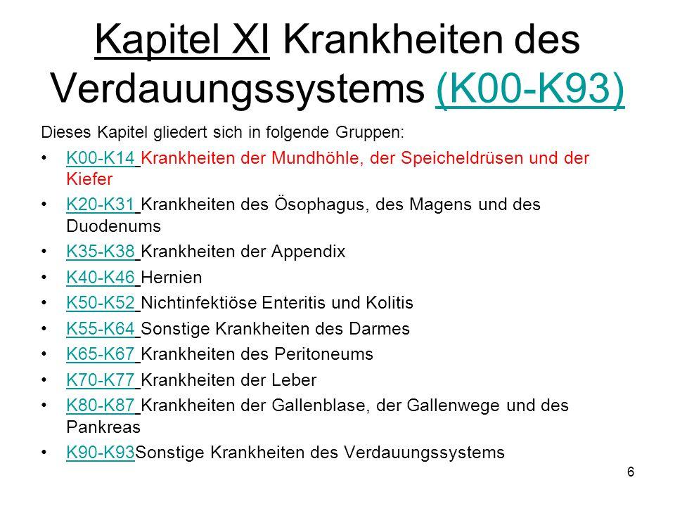 Kapitel XI Krankheiten des Verdauungssystems (K00-K93)