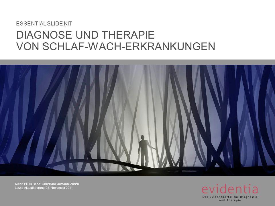 DIAGNOSE UND THERAPIE VON SCHLAF-WACH-ERKRANKUNGEN