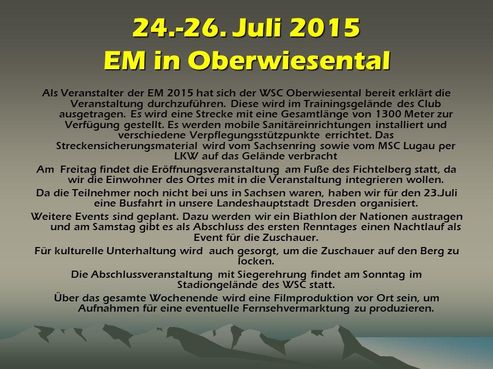 24.-26. Juli 2015 EM in Oberwiesental