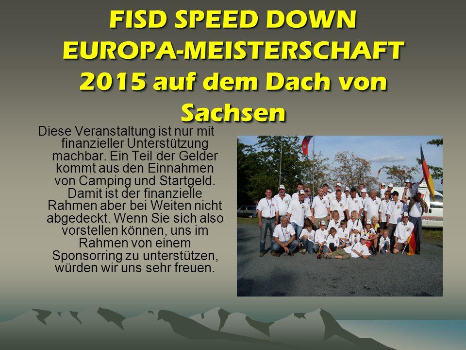 FISD SPEED DOWN EUROPA-MEISTERSCHAFT 2015 auf dem Dach von Sachsen
