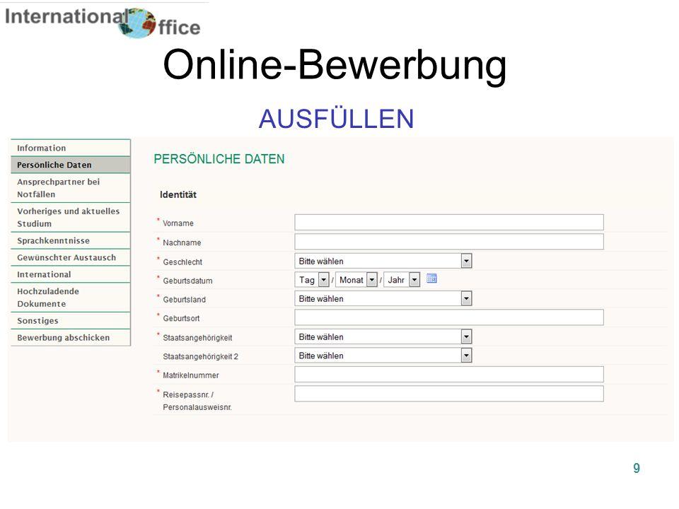 Online-Bewerbung AUSFÜLLEN