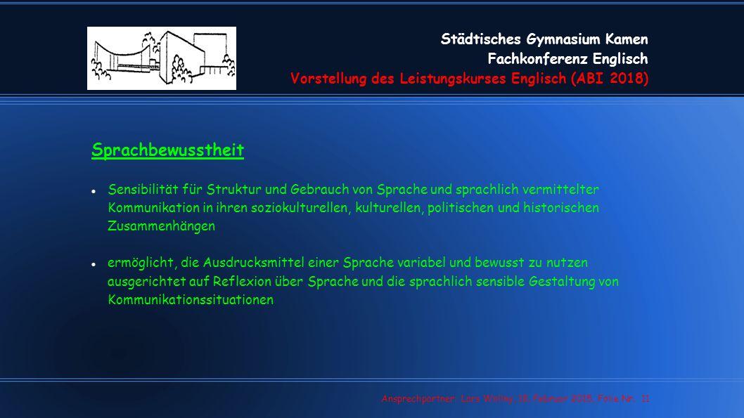 Städtisches Gymnasium Kamen Fachkonferenz Englisch Vorstellung des Leistungskurses Englisch (ABI 2018)