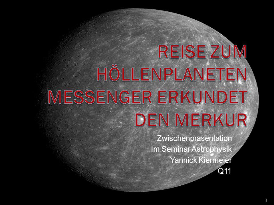 Reise zum Höllenplaneten MESSENGER erkundet den Merkur