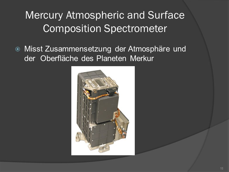 Mercury Atmospheric and Surface Composition Spectrometer
