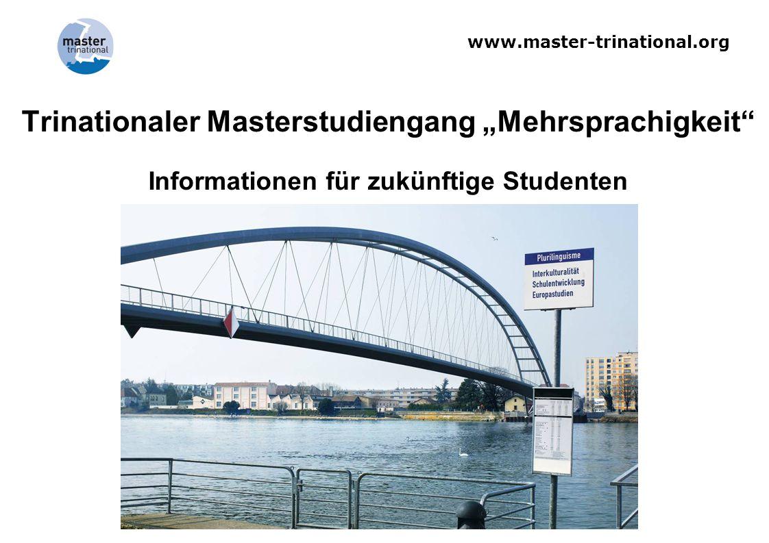 """Trinationaler Masterstudiengang """"Mehrsprachigkeit Informationen für zukünftige Studenten"""