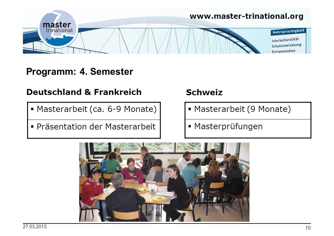 Programm: 4. Semester Deutschland & Frankreich Schweiz