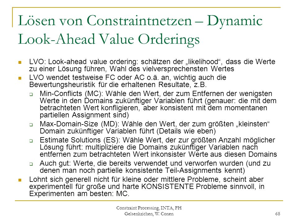 Lösen von Constraintnetzen – Dynamic Look-Ahead Value Orderings