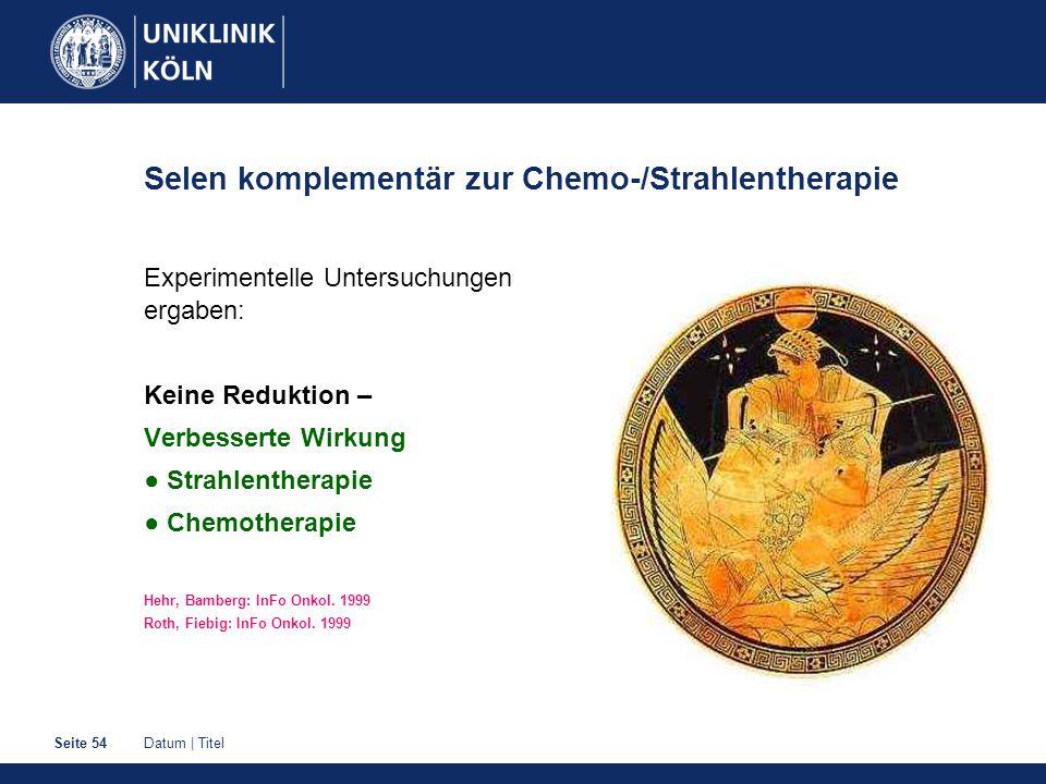 Selen komplementär zur Chemo-/Strahlentherapie