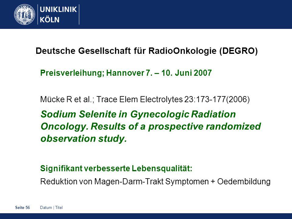 Deutsche Gesellschaft für RadioOnkologie (DEGRO)