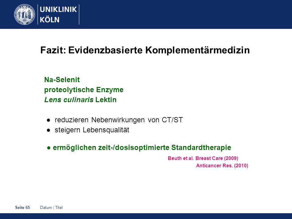 Fazit: Evidenzbasierte Komplementärmedizin