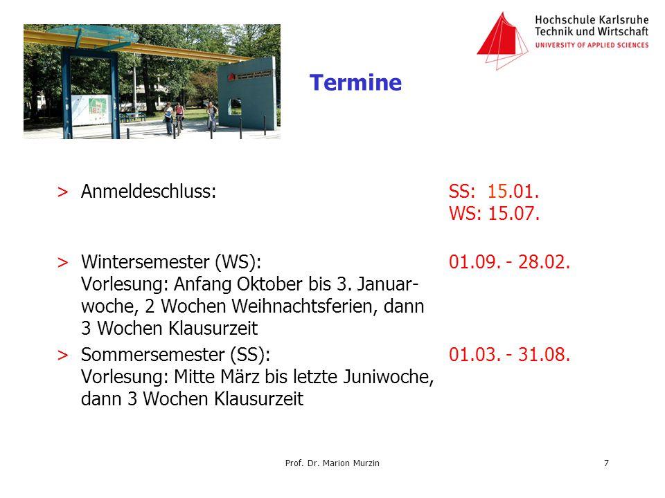 Termine Anmeldeschluss: SS: 15.01. WS: 15.07.