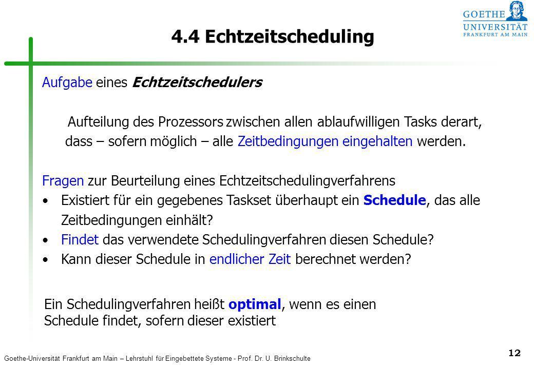 4.4 Echtzeitscheduling Aufgabe eines Echtzeitschedulers