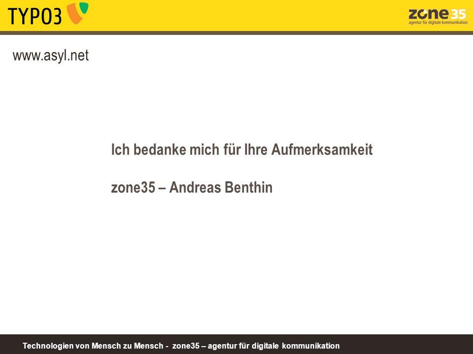 www.asyl.net Ich bedanke mich für Ihre Aufmerksamkeit zone35 – Andreas Benthin