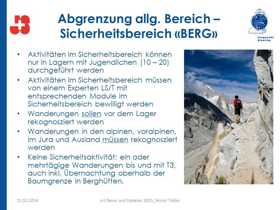 Abgrenzung allg. Bereich –Sicherheitsbereich «BERG»