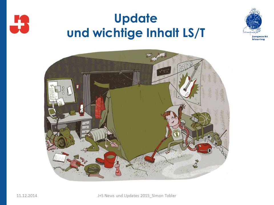 Update und wichtige Inhalt LS/T