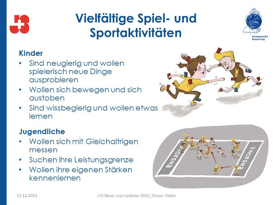 Vielfältige Spiel- und Sportaktivitäten