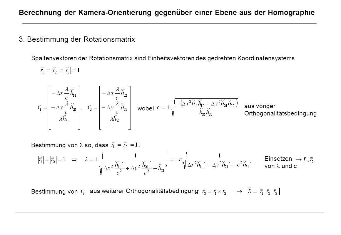 3. Bestimmung der Rotationsmatrix