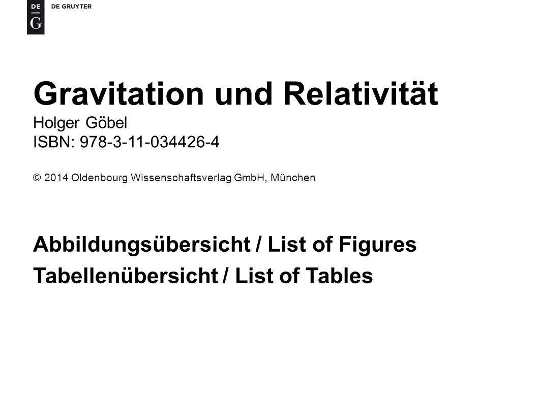 Gravitation und Relativität Holger Göbel ISBN: 978-3-11-034426-4