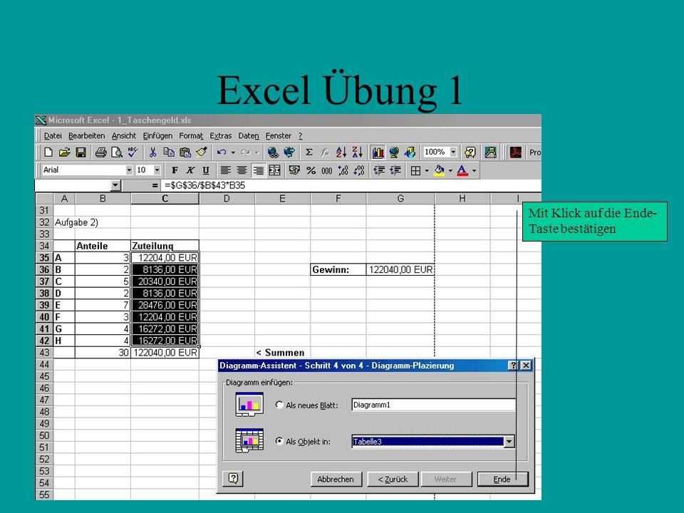 Excel Übung 1 Mit Klick auf die Ende-Taste bestätigen