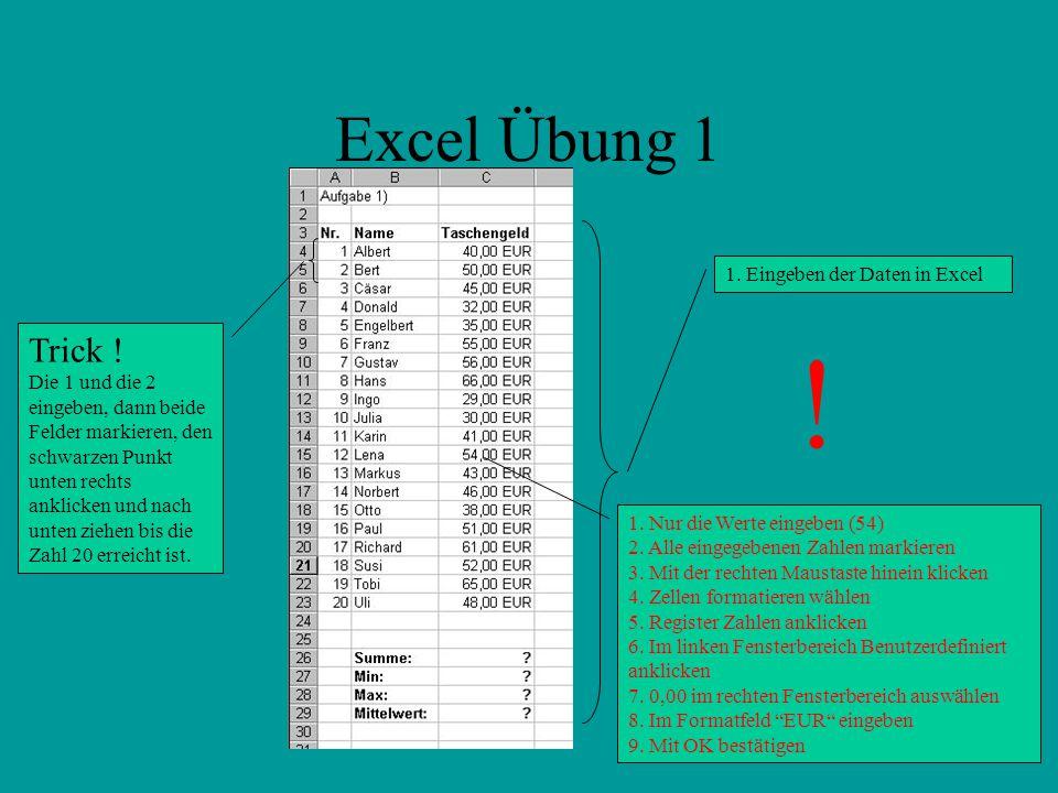 ! Excel Übung 1 Trick ! 1. Eingeben der Daten in Excel