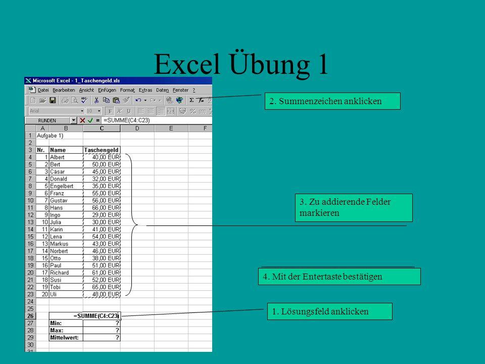 Excel Übung 1 2. Summenzeichen anklicken