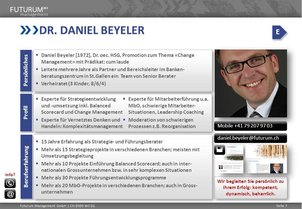DR. DANIEL BEYELER E Persönliches Profil Berufserfahrung