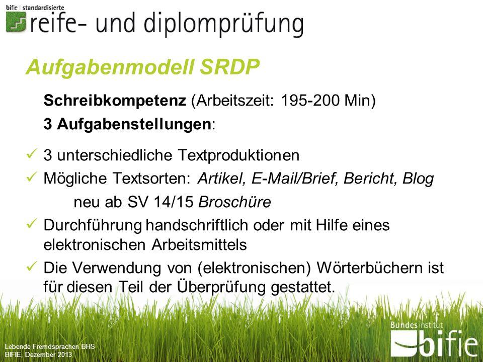 Aufgabenmodell SRDP Schreibkompetenz (Arbeitszeit: 195-200 Min)