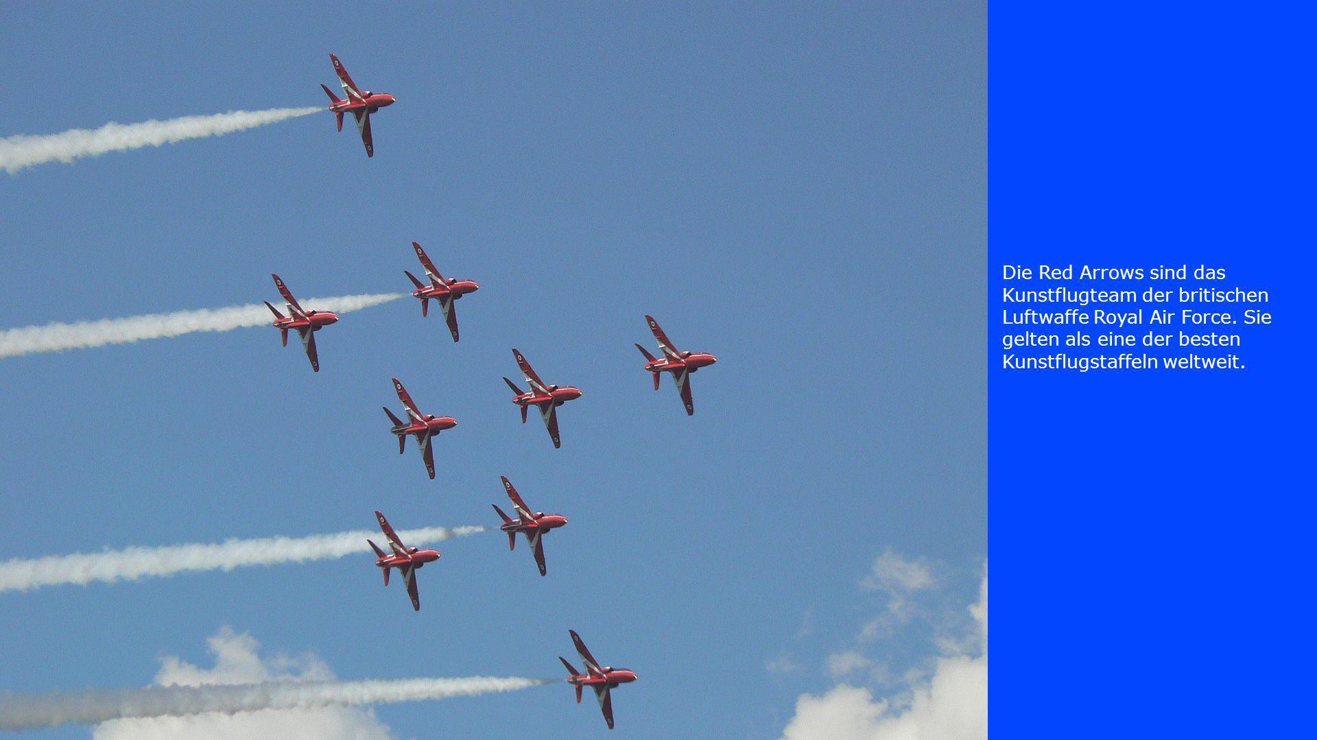 Die Red Arrows sind das Kunstflugteam der britischen Luftwaffe Royal Air Force.