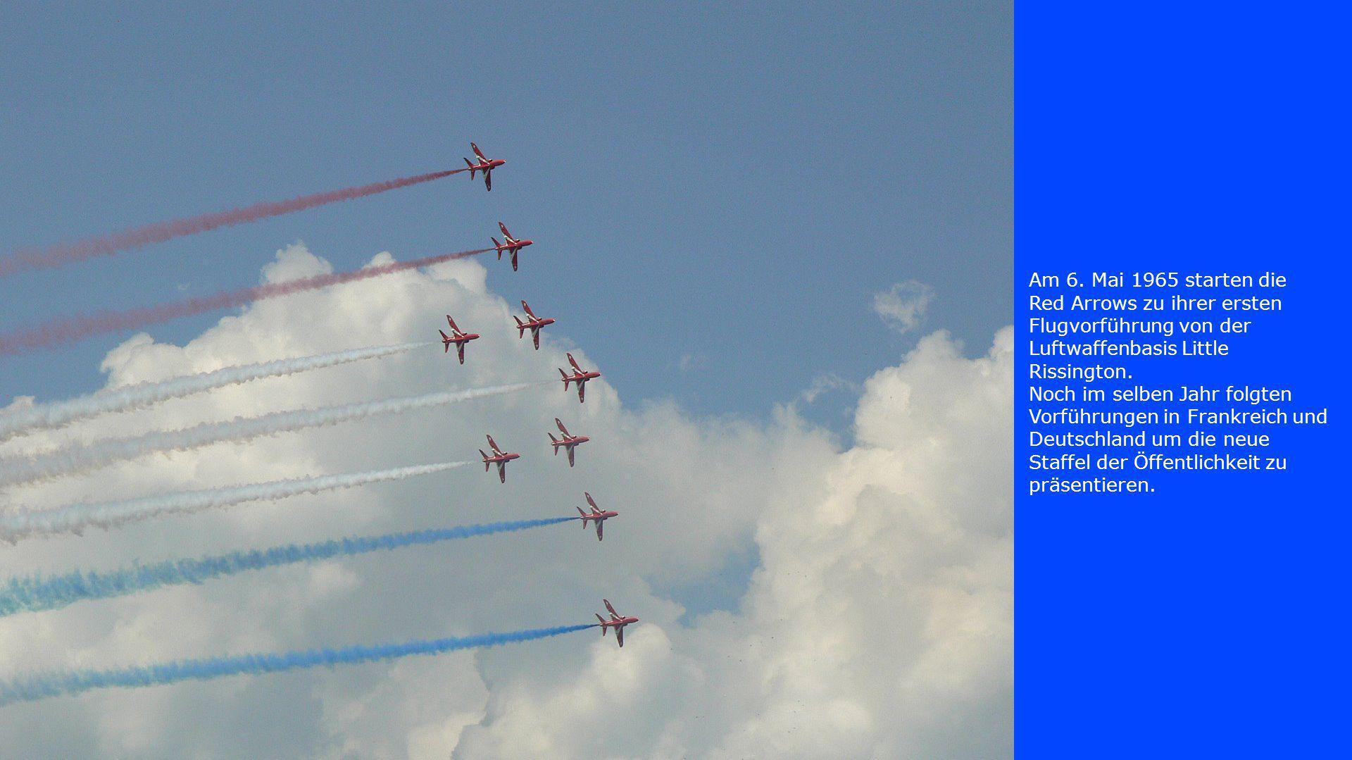 Am 6. Mai 1965 starten die Red Arrows zu ihrer ersten Flugvorführung von der Luftwaffenbasis Little Rissington.