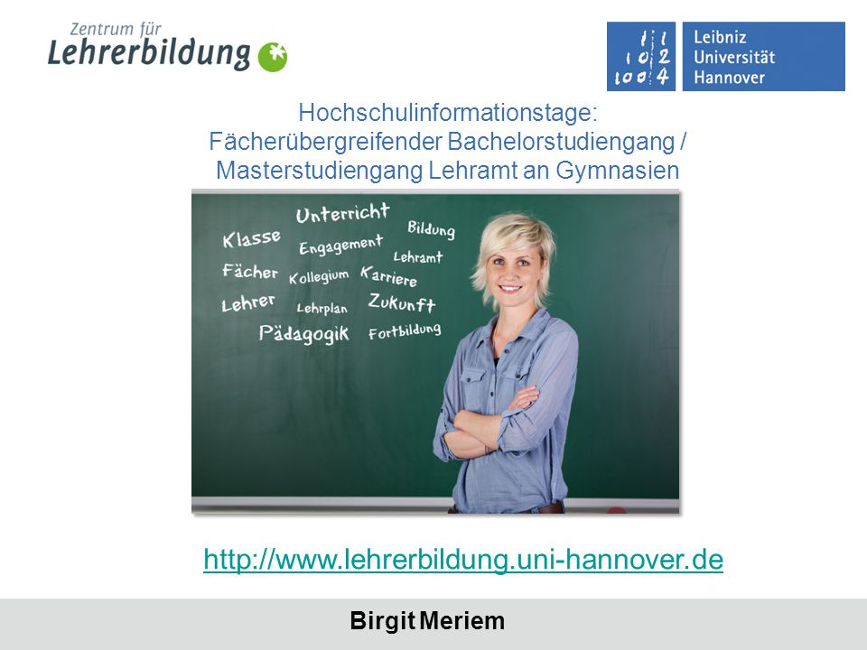 Hochschulinformationstage: Fächerübergreifender Bachelorstudiengang / Masterstudiengang Lehramt an Gymnasien