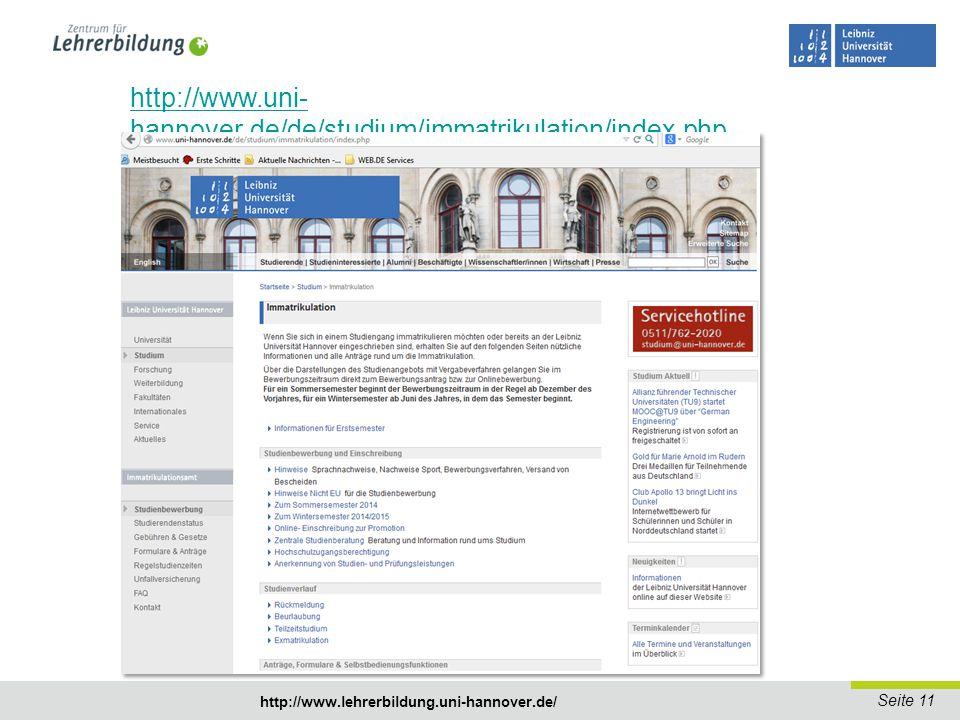 http://www.uni-hannover.de/de/studium/immatrikulation/index.php http://www.lehrerbildung.uni-hannover.de/