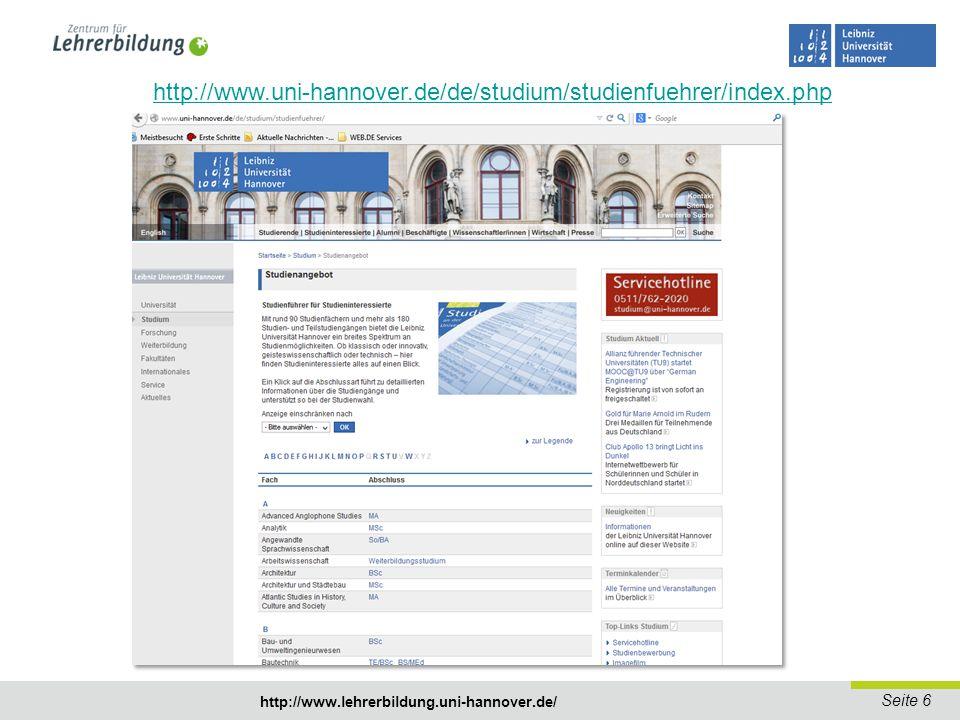 http://www.uni-hannover.de/de/studium/studienfuehrer/index.php http://www.lehrerbildung.uni-hannover.de/
