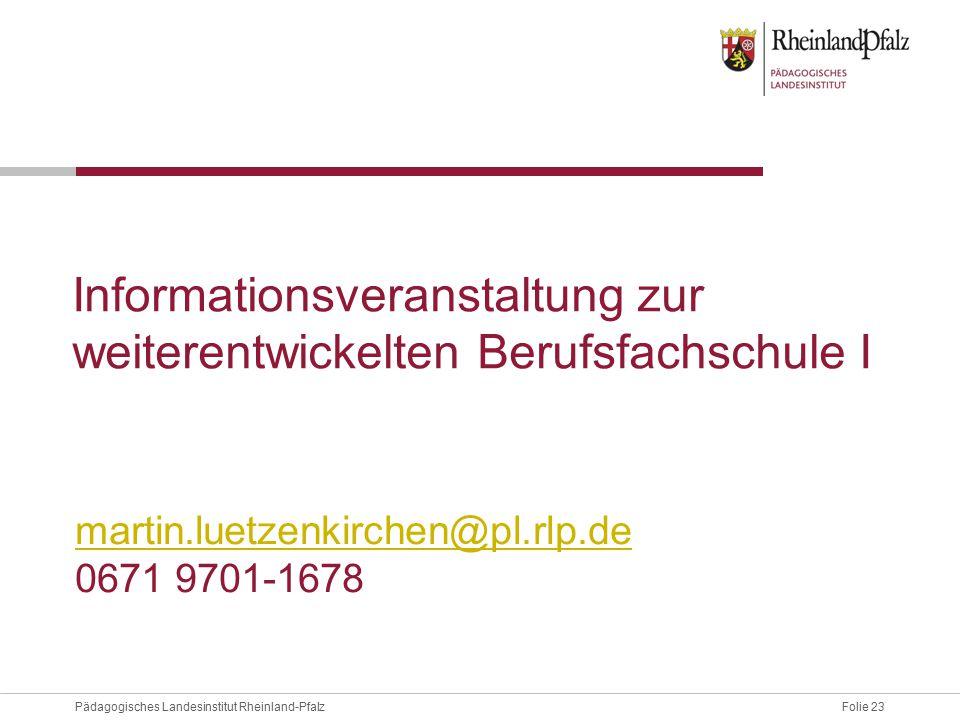 Informationsveranstaltung zur weiterentwickelten Berufsfachschule I