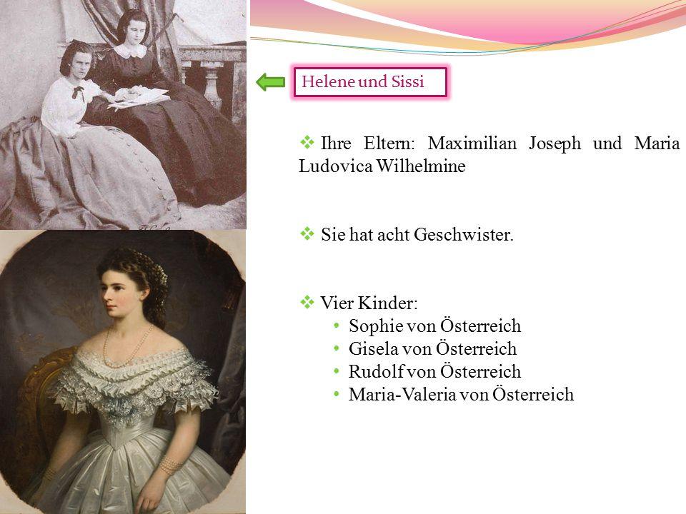 Ihre Eltern: Maximilian Joseph und Maria Ludovica Wilhelmine