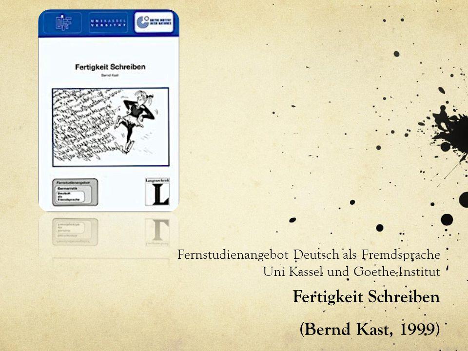 Fertigkeit Schreiben (Bernd Kast, 1999)