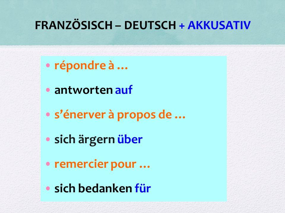 FRANZÖSISCH – DEUTSCH + AKKUSATIV