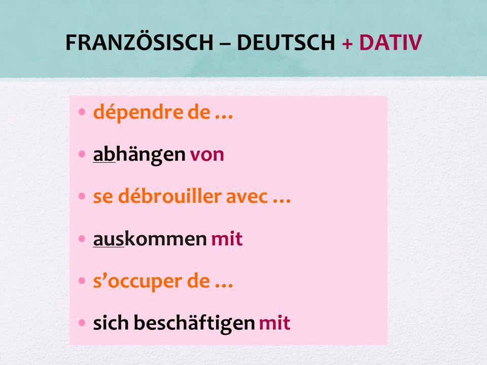 FRANZÖSISCH – DEUTSCH + DATIV